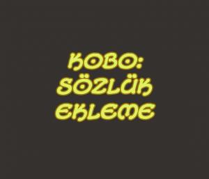 kobo_sozluk_ekleme