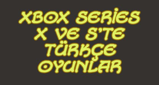 Xbox Series X|S türkçe oyunlar